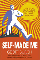 Self Made Me by Geoff Burch
