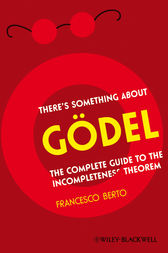 There's Something About Gdel by Francesco Berto