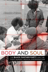 Body and Soul by Alondra Nelson