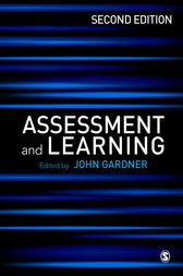 Assessment and Learning by John Gardner