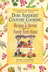 Dori Sanders' Country Cooking by Dori Sanders