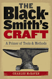The Blacksmith's Craft by Charles McRaven