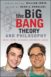 The Big Bang Theory and Philosophy by William Irwin