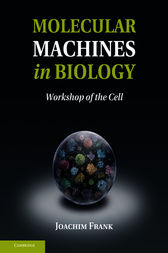 Molecular Machines in Biology by Joachim Frank