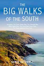 The Big Walks of the South by David Bathurst
