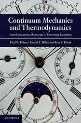 Continuum Mechanics and Thermodynamics by Ellad B. Tadmor