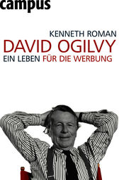 David Ogilvy by Kenneth Roman