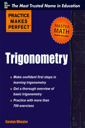 Practice Makes Perfect Trigonometry by Carolyn Wheater