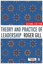 Theory and Practice of Leadership by Roger Gill