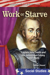 Work or Starve by Debra J. Housel