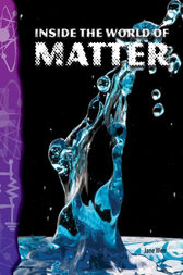 Inside the World of Matter by Jane Weir