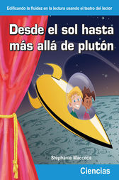 Desde el sol hasta mas alla de pluton (From the Sun to Beyond Pluto) by Stephanie Macceca