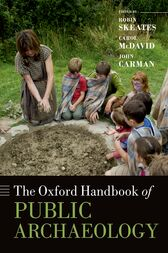 The Oxford Handbook of Public Archaeology by Robin Skeates