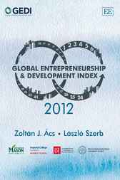 Global Entrepreneurship and Development Index 2012 by Zoltan J. Acs