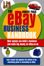The eBay Business Handbook by Pugh Robert