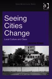 Seeing Cities Change by Jerome Krase