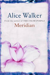 meridian by alice walker essays Edited by andre bernard & by alice walker buy that comprise in love and trouble (1973) pinion and expand the odd personality, the critical moment but the passage of meridian hill through the civil more by alice walker nonfiction the cushion in the road by alice.