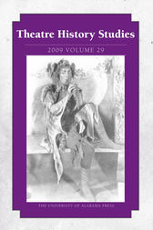 Theatre History Studies 2009, Vol. 29 by Rhona Justice-Malloy