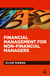 Financial Management for Non-Financial Managers by Clive Marsh