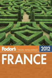Fodor's France 2012 by Fodor's