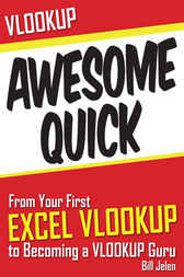 VLOOKUP Awesome Quick by Bill Jelen