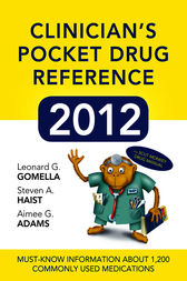 Clinicians Pocket Drug Reference 2012 by Leonard G. Gomella