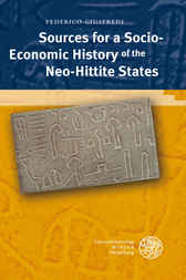 Sources for a Socio-Economic History of the Neo-Hittite States by Federico Giusfredi