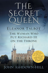 Eleanor the Secret Queen by John Ashdown-Hill