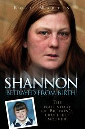 Shannon - Betrayed From Birth by Rose Martin