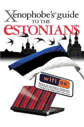The Xenophobe's Guide to the Estonians by Hilary Bird