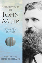 Meditations of John Muir by Chris Highland