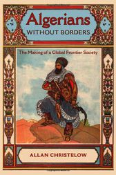 Algerians without Borders by Allan Christelow
