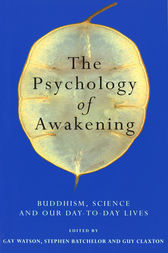 The Psychology Of Awakening by Gay Watson