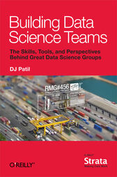 Building Data Science Teams by DJ Patil