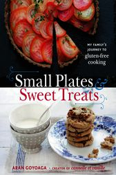 Small Plates and Sweet Treats by Aran Goyoaga