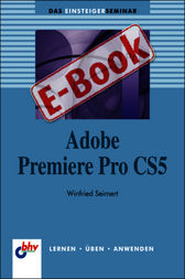 Adobe Premiere Pro CS5 by Winfried Seimert