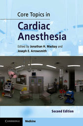 Core Topics in Cardiac Anesthesia by Jonathan H. Mackay