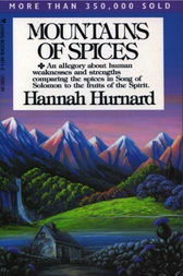 Mountains of Spices by Hannah Hurnard