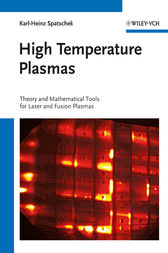 High Temperature Plasmas by Karl-Heinz Spatschek