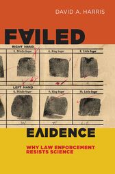 Failed Evidence by David  A. Harris