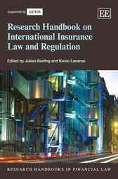 Research Handbook on International Insurance Law and Regulation by Julian Burling