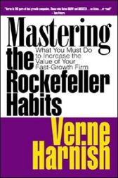 Mastering the Rockefeller Habits by Verne Harnish