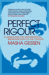 Perfect Rigour by Masha Gessen