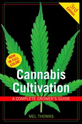Cannabis Cultivation by Mel Thomas