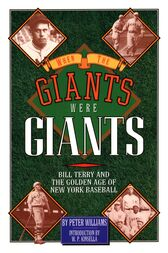 When the Giants Were Giants by W. P. Kinsella