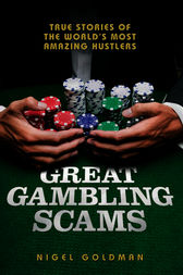 Great Gambling Scams by Nigel Goldman