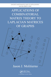 Applications of Combinatorial Matrix Theory to Laplacian Matrices of Graphs by Jason J. Molitierno