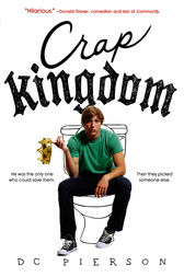 Crap Kingdom by DC Pierson