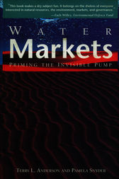 Water Markets by Terry L. Anderson