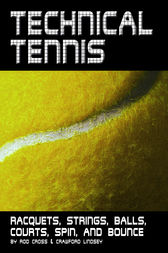 Technical Tennis by Rod Cross